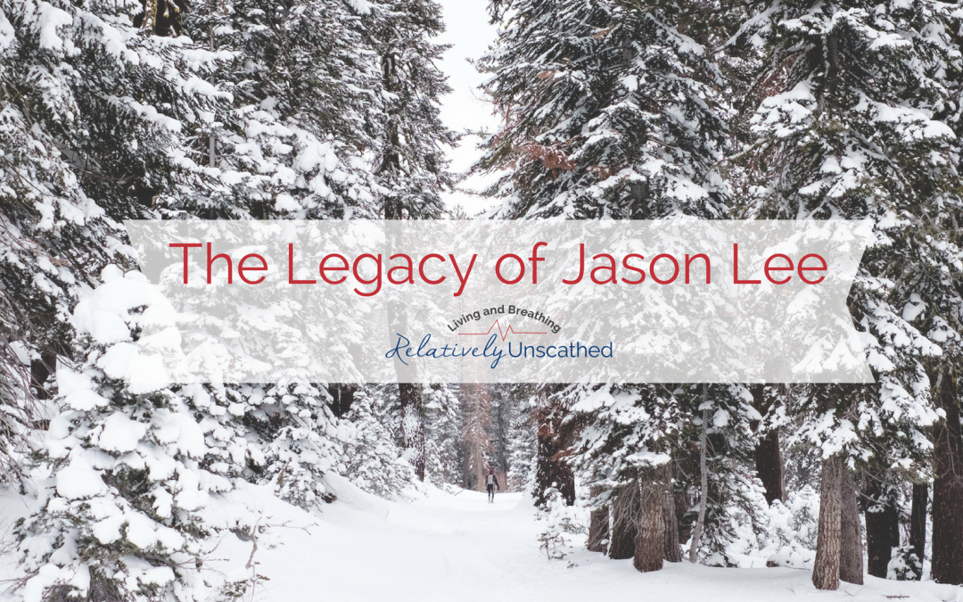 The Legacy of Jason Lee