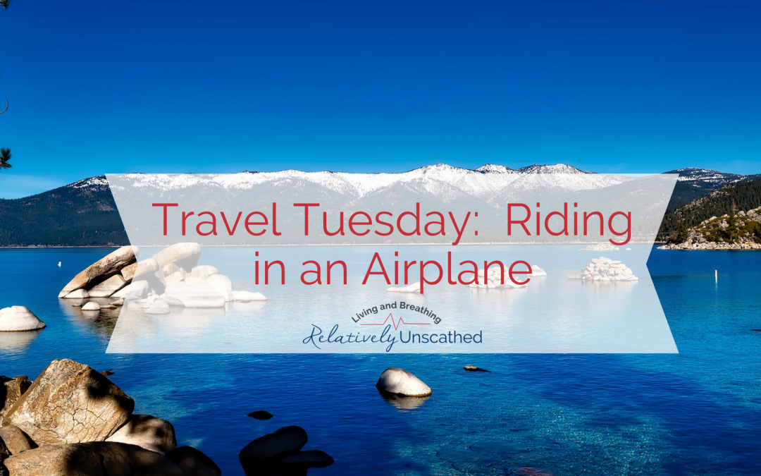 Travel Tuesday: Riding in an Airplane