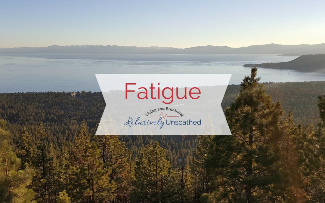 Fatigue…
