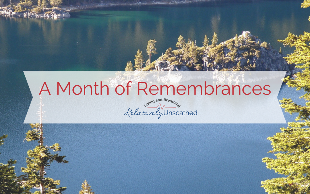 A Month of Remembrances